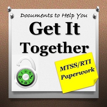 Organization Documents to Help You Get It Together! (MTSS/RTI)