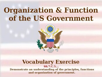 Organization & Function of the US Government - Vocabulary Exercise