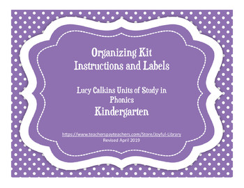 Organization Kit & Labels for Lucy Calkins Units of Study Phonics - Grade K