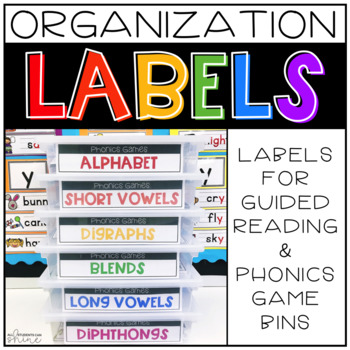 Organization Labels ~ Guided Reading & Phonics Game Bins