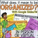 Organization Lesson and Activities