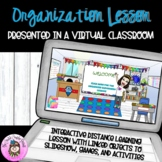 Organization Lesson in Virtual Classroom:Organizing Tips & Time Management