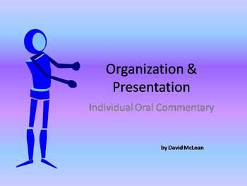 Organization and Presentation - IB Oral