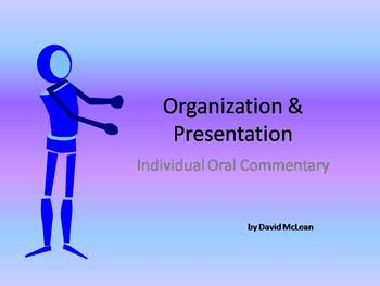 Organization and Presentation - IB Oral