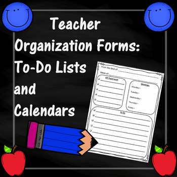Organization for Teachers: To Do Lists and Calendars