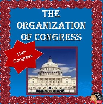Organization of the 114th Congress Lecture Power Point (Civics)