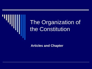Organization of the Constitution