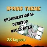 Organizational Desktop Wallpapers | Spring Theme | 28 Styles