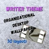 Organizational Desktop Wallpapers | Writer Theme | 30 Styles