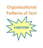 Organizational Patterns of Text KABOOM!