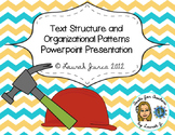 Text Structure and Organizational Patterns of Texts Presentation