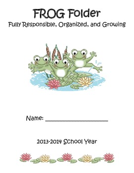 Organizational Student FROG Folder (Fully Responsible, Organized and Growing)