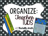 Organizational Tags for Teacher Tubs