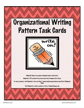 Organizational Writing Patterns Task Cards
