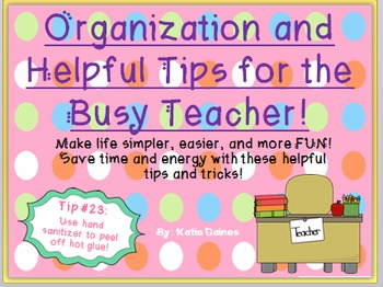 Organizational and Helpful Tips for Teachers!