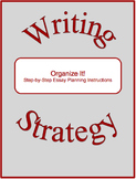 Organize It!--Step-by-Step Essay Planning Instructions
