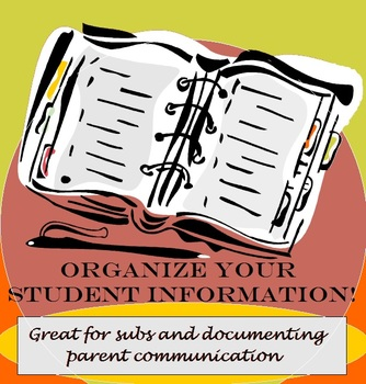Organize Student Info and Parent Communication for Your Substitute Teachers!