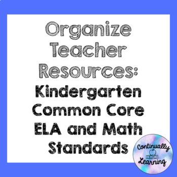 Organize Teacher Resources: Kindergarten ELA and Math