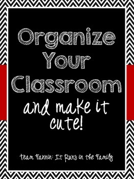 Organize Your Classroom...and Make It Cute!