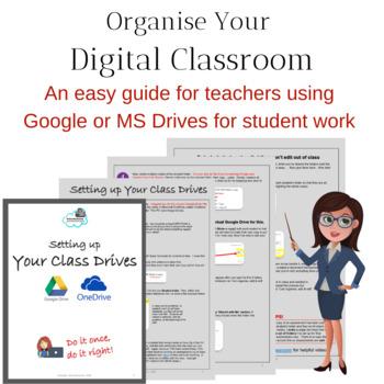 Organize Your Digital Classroom - Google or Microsoft Drives