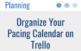 Organize Your Pacing Calendar on Trello