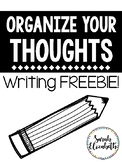 Organize Your Thoughts- Writing Organizer