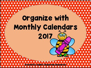 Organize with Monthly Calendars 2017