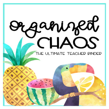 Organized Chaos Ultimate Teacher Binder