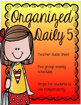 Daily 5 Schedule/Student Strips