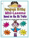 Organized Paragraph Writing (A Six Trait Approach)