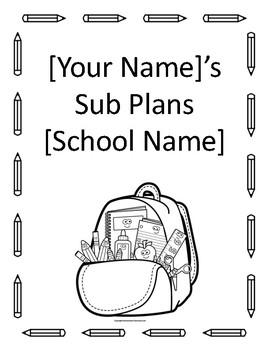 Organized Sub Plan Template