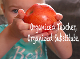 Organized teacher, organized substitute. A printable guide