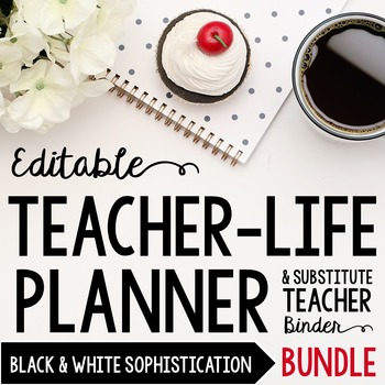 Organizer AND Substitute Binder Bundle for Upper Grades: Black & White