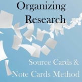 Organizing Research: The Source Card and Note Card Method