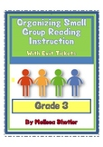 Organizing Small Group Reading Instruction- 3rd Grade Common Core