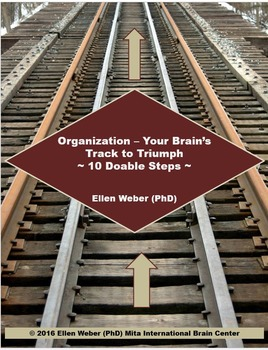 Organizing - Your Brain's Track to Learning Triumph