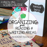 Organizing Your Reading and Writing Areas : A Step by Step VIDEO Guide