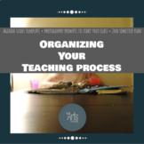 Organizing Your Teaching Process