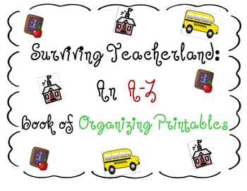 Back to School Classroom Forms (A-Z Book)