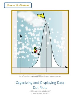 Organizing and Displaying Data: Dot Plots