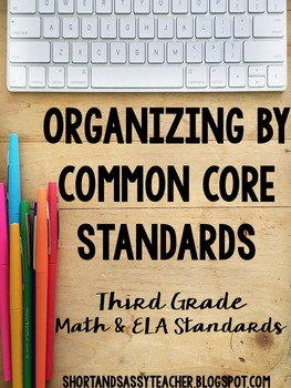 Organizing by Third Grade Common Core State Standards
