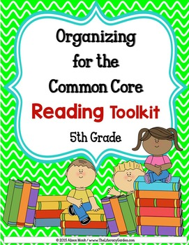COMMON CORE ORGANIZER {5th Grade READING }