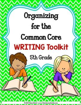 COMMON CORE ORGANIZER {5th Grade WRITING }