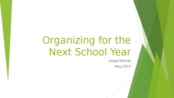 Organizing for the Next School Year