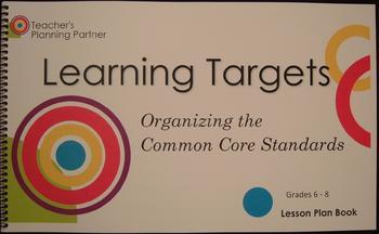 Organizing the Common Core Standards - Grades 6-8 Lesson Plan Book