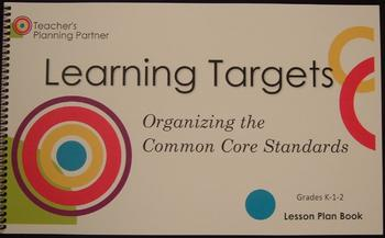 Organizing the Common Core Standards - Grades K-2 Lesson Plan Book