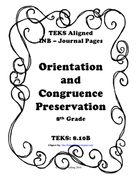 Orientation and Congruence Preservation INB-TEKS 8.10B