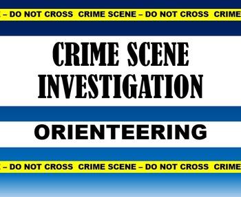 Orienteering: CSI/Cludeo /Amazing Race Style: Create a CSI orienteering course!