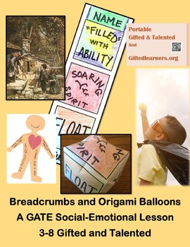 Origami Balloons and Breadcrumbs GATE SOCIAL-EMOTIONAL 3-8 Metaphors
