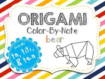 Origami Color-By-Note Bear with Ta, Titi & Ta-a